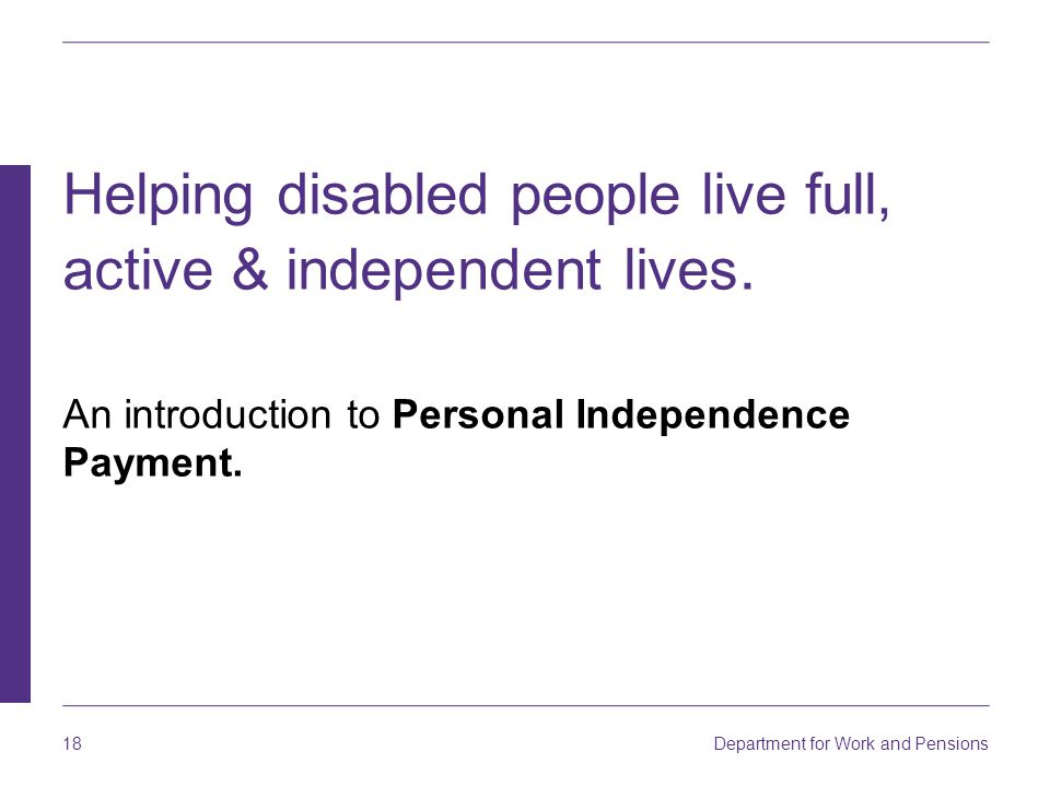Helping disabled people live full, active & independent lives