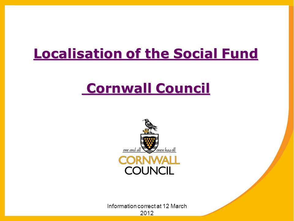 Localisation of the Social Fund Cornwall Council