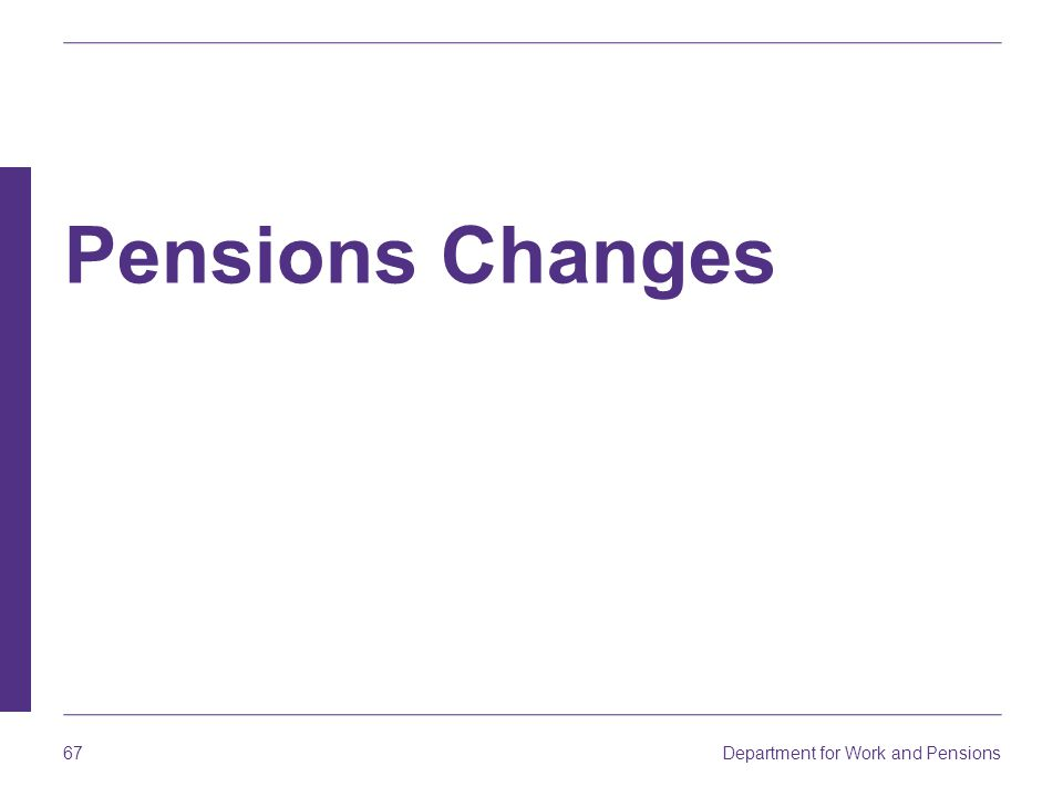 Pensions Changes