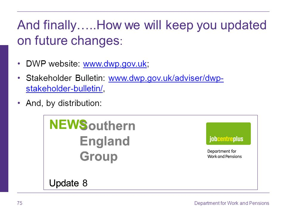 And finally…..How we will keep you updated on future changes: