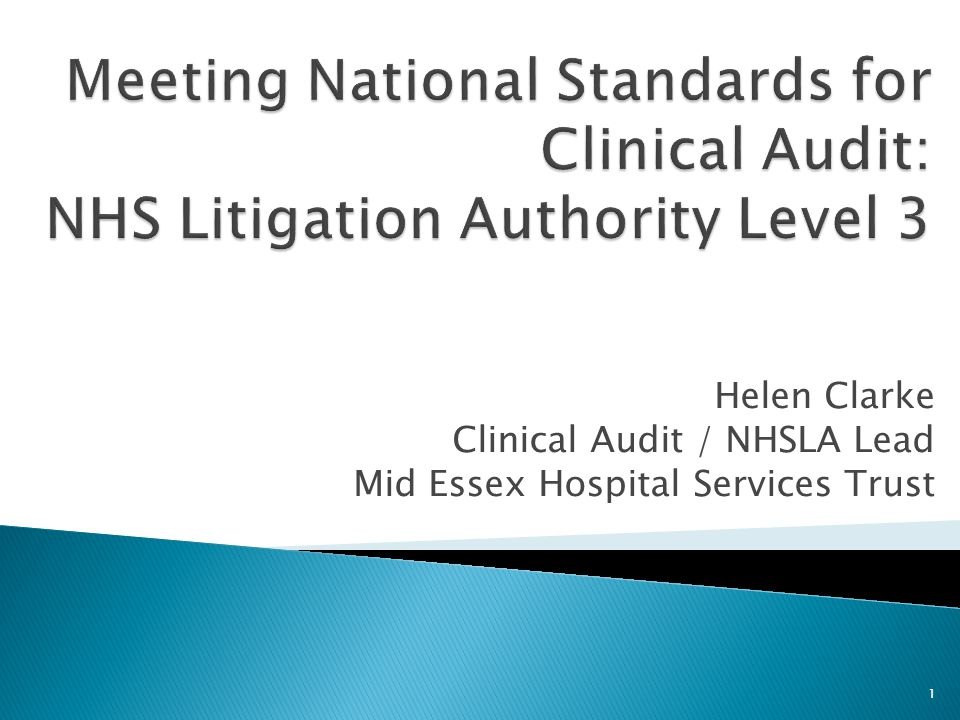 Meeting National Standards for Clinical Audit: NHS Litigation Authority Level 3