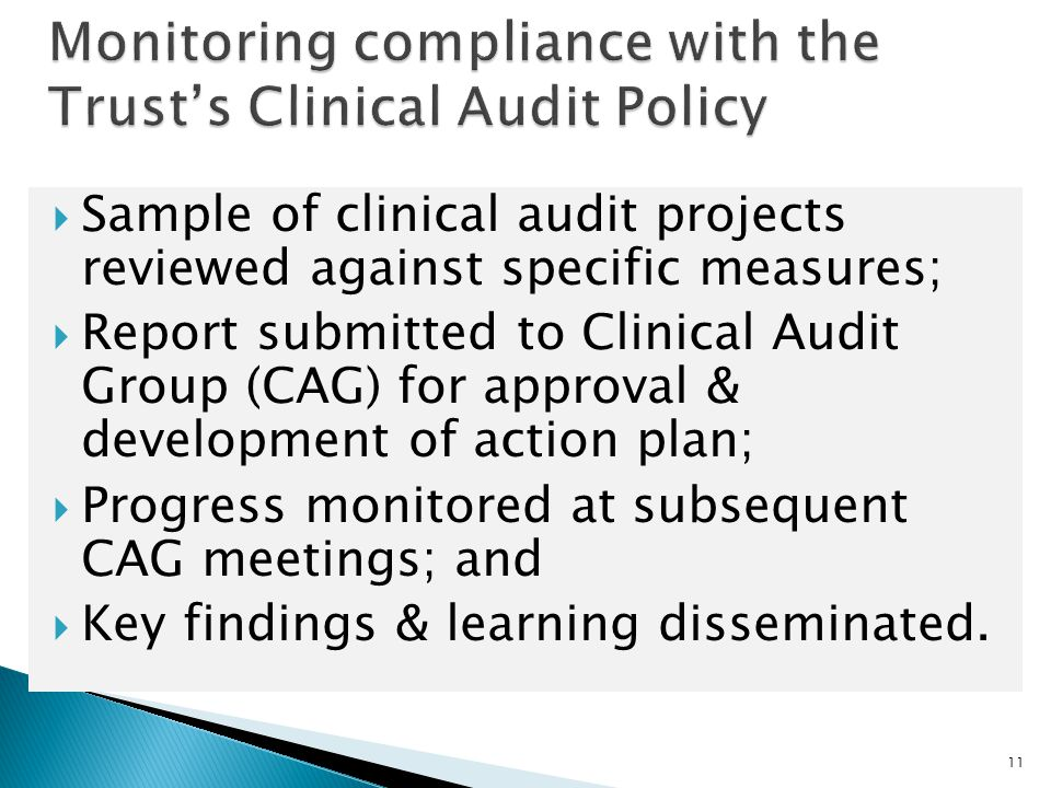 Monitoring compliance with the Trust's Clinical Audit Policy