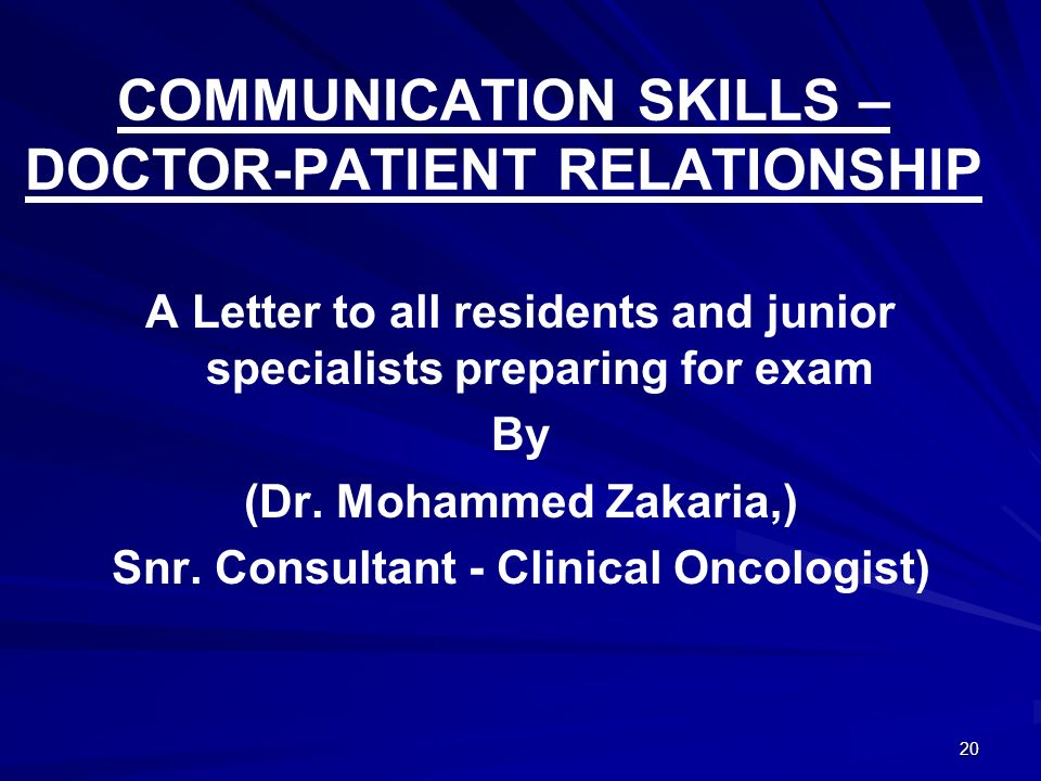 COMMUNICATION SKILLS – DOCTOR-PATIENT RELATIONSHIP