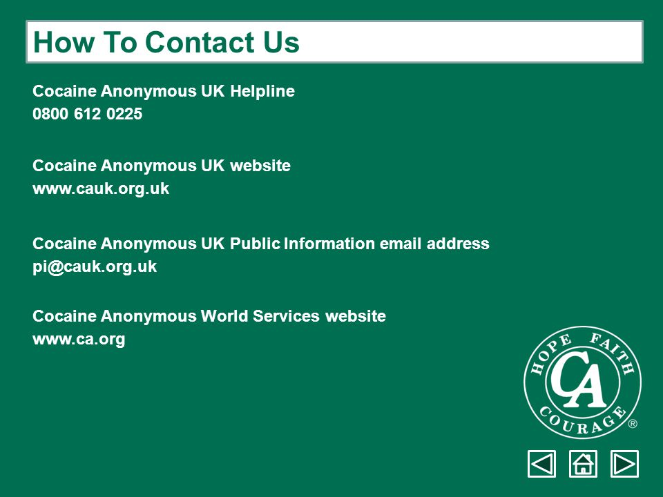 How To Contact Us Cocaine Anonymous UK Helpline 0800 612 0225