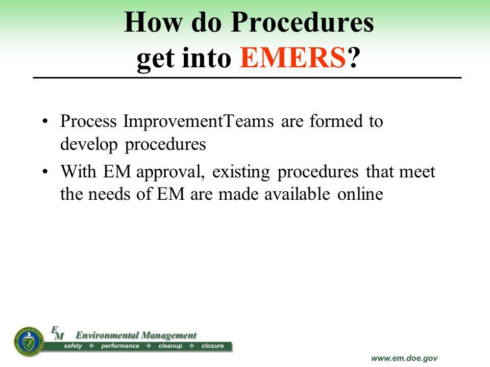 How do Procedures get into EMERS