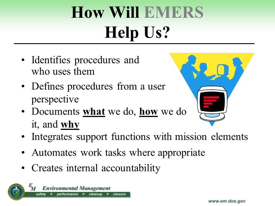 How Will EMERS Help Us Identifies procedures and who uses them
