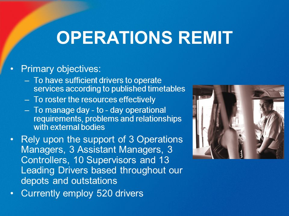 OPERATIONS REMIT Primary objectives: