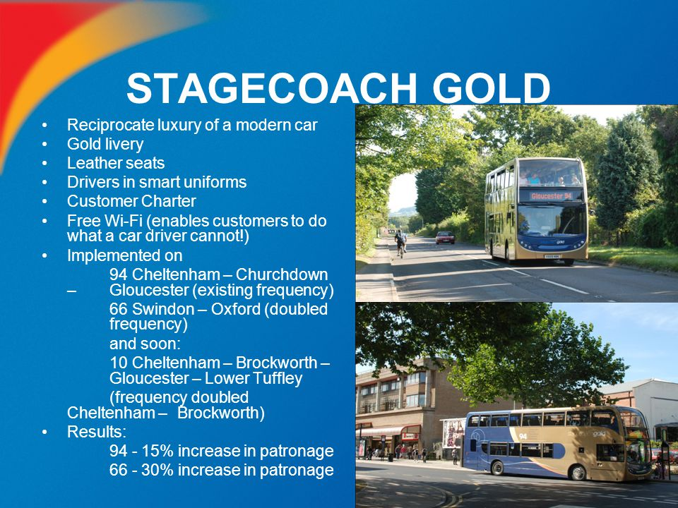 STAGECOACH GOLD Reciprocate luxury of a modern car Gold livery