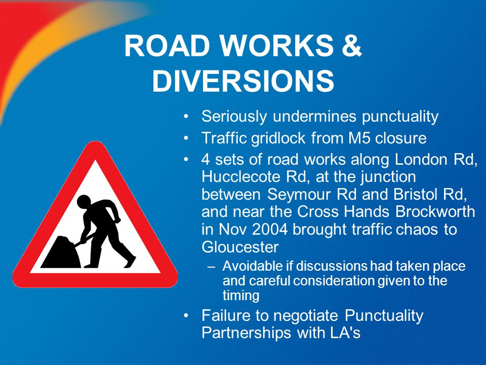 ROAD WORKS & DIVERSIONS