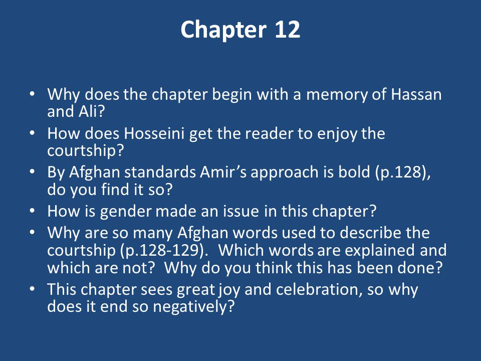 Chapter 12 Why does the chapter begin with a memory of Hassan and Ali