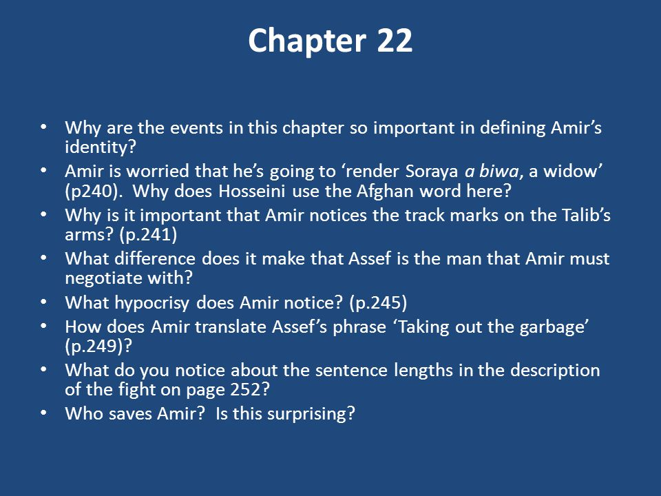 Chapter 22 Why are the events in this chapter so important in defining Amir's identity