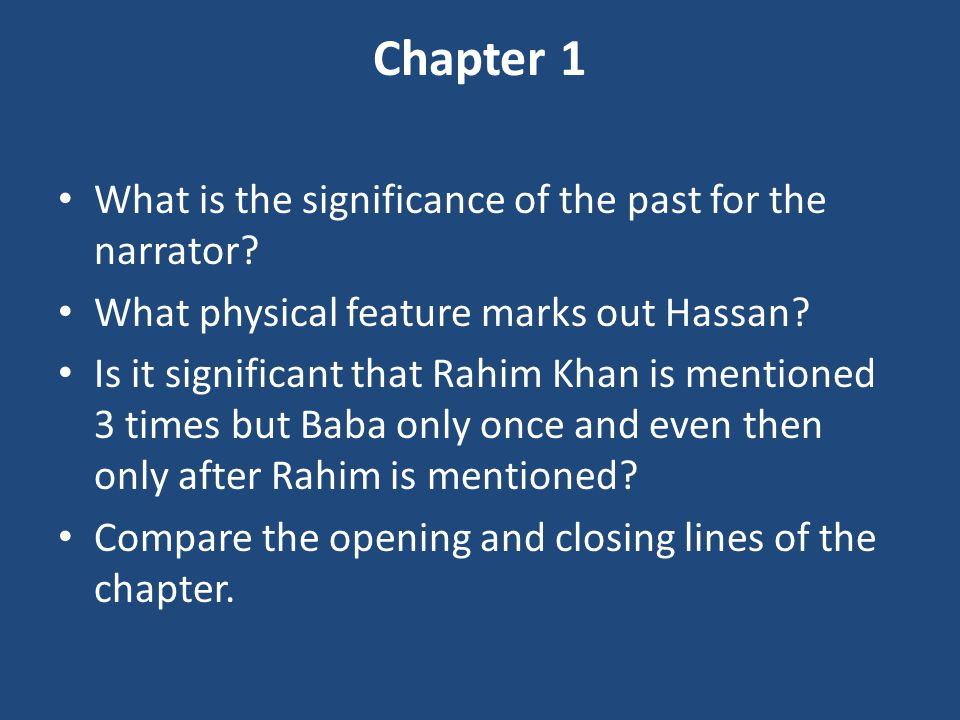 Chapter 1 What is the significance of the past for the narrator