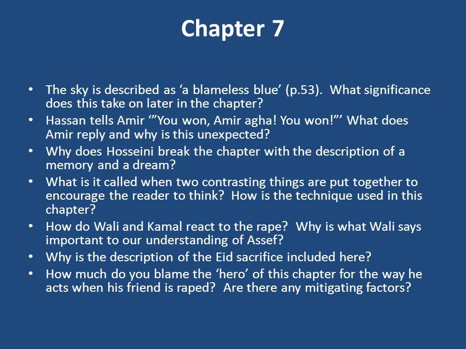 Chapter 7 The sky is described as 'a blameless blue' (p.53). What significance does this take on later in the chapter