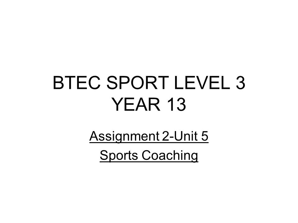 Assignment 2-Unit 5 Sports Coaching