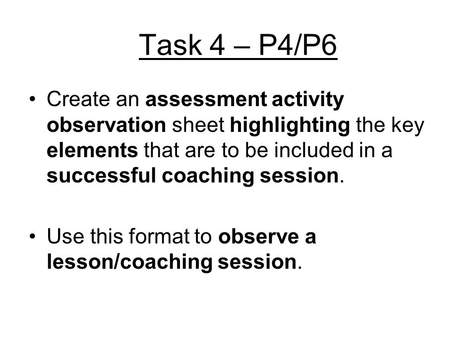 Task 4 – P4/P6