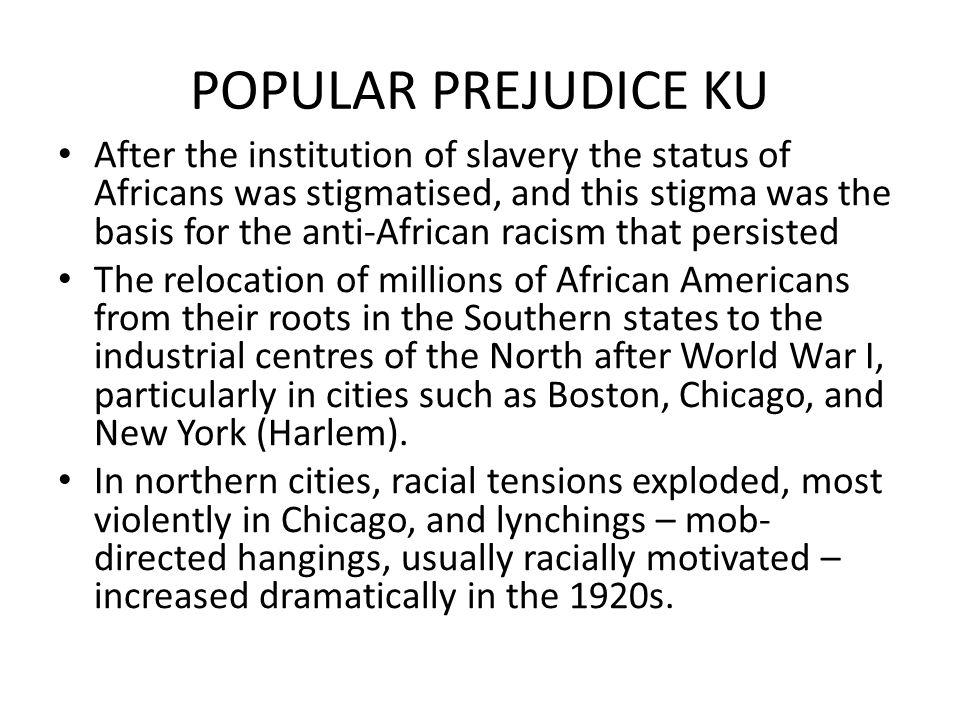 POPULAR PREJUDICE KU