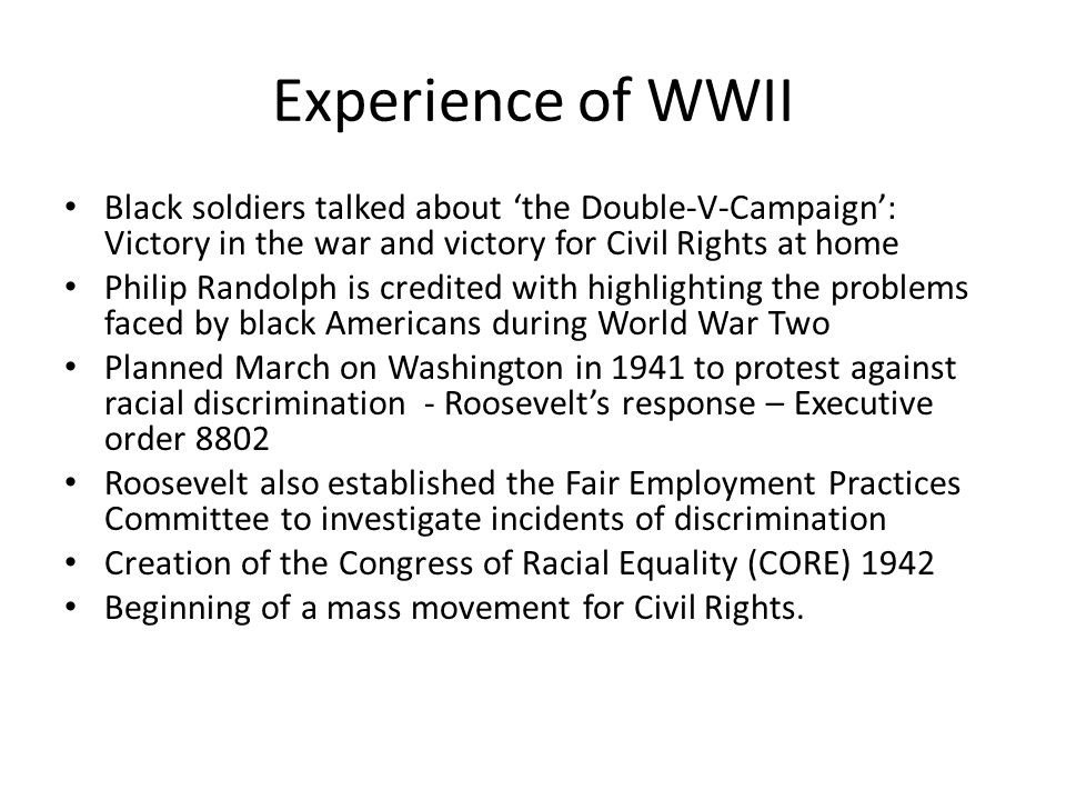 Experience of WWII Black soldiers talked about 'the Double-V-Campaign': Victory in the war and victory for Civil Rights at home.