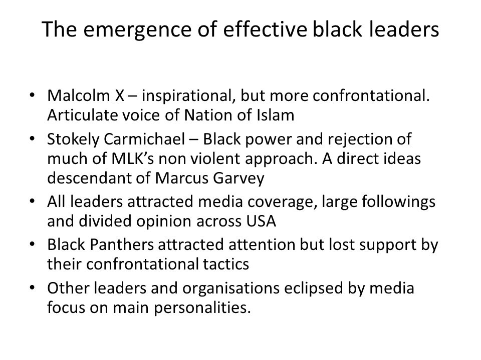 The emergence of effective black leaders