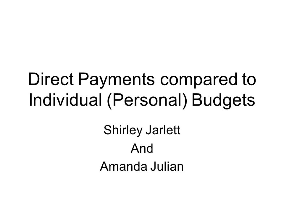 Direct Payments compared to Individual (Personal) Budgets