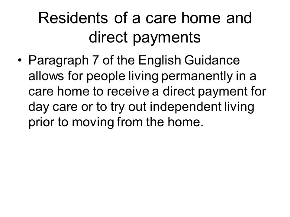 Residents of a care home and direct payments