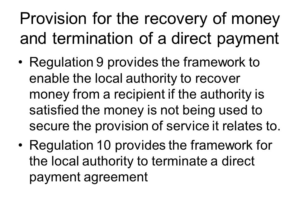 Provision for the recovery of money and termination of a direct payment