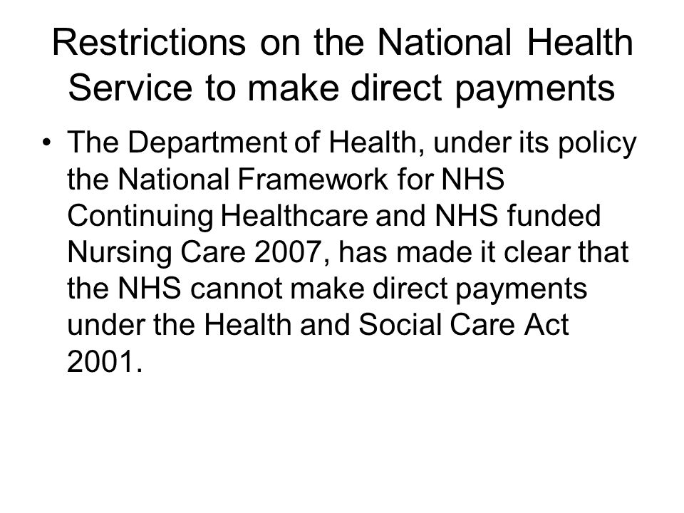 Restrictions on the National Health Service to make direct payments