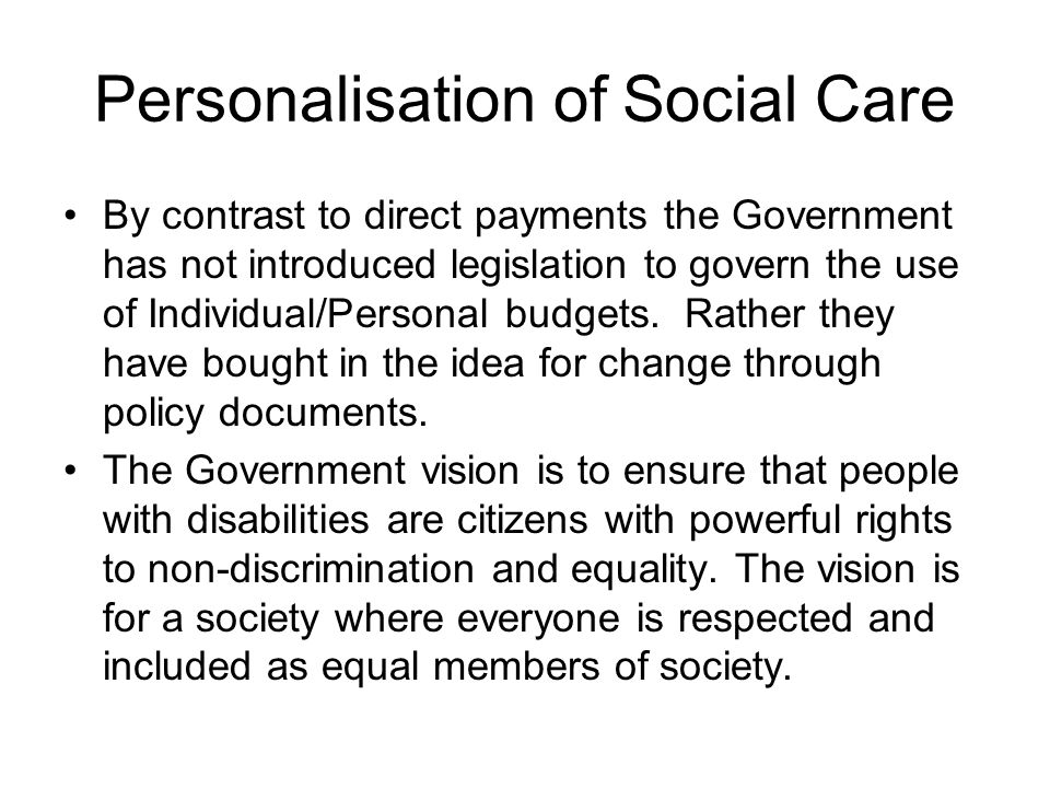 Personalisation of Social Care