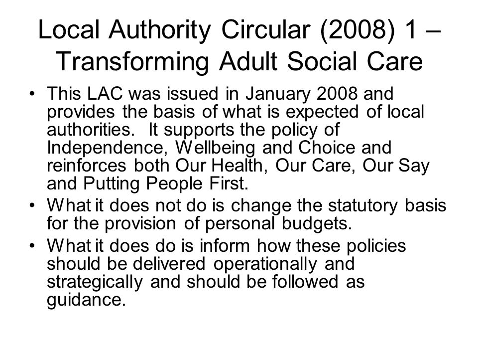 Local Authority Circular (2008) 1 – Transforming Adult Social Care
