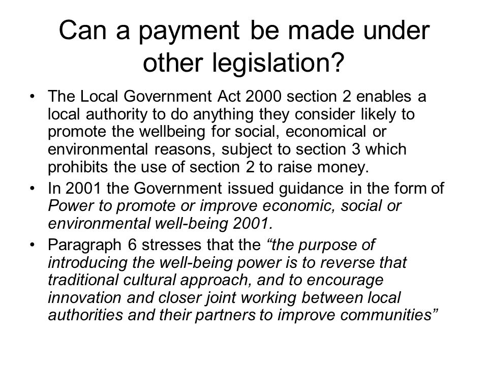 Can a payment be made under other legislation