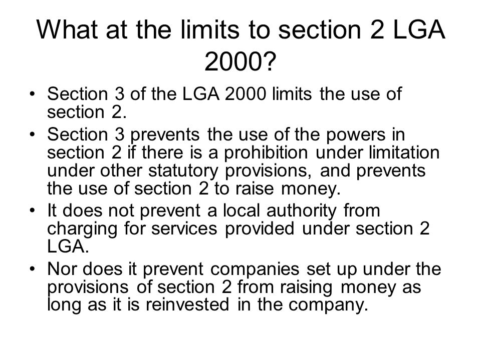 What at the limits to section 2 LGA 2000