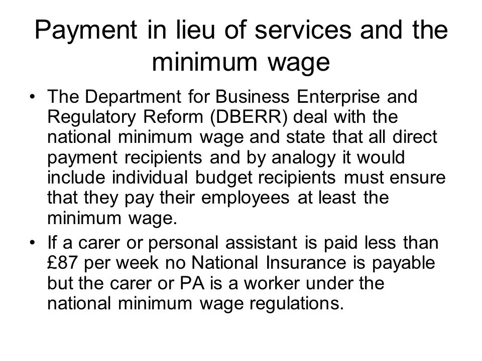 Payment in lieu of services and the minimum wage