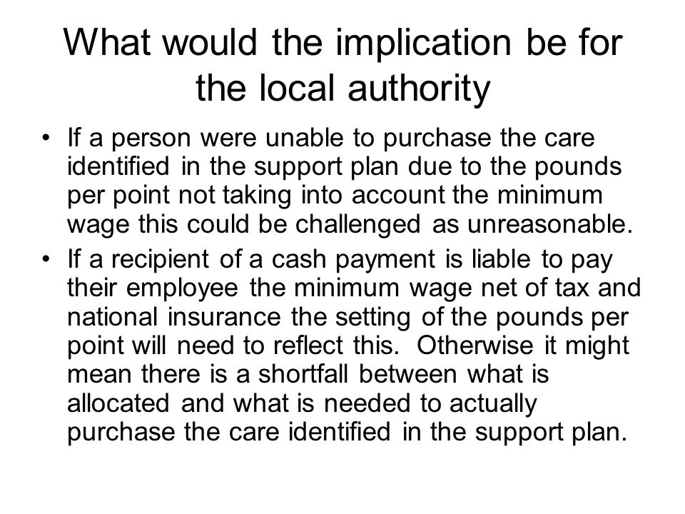 What would the implication be for the local authority