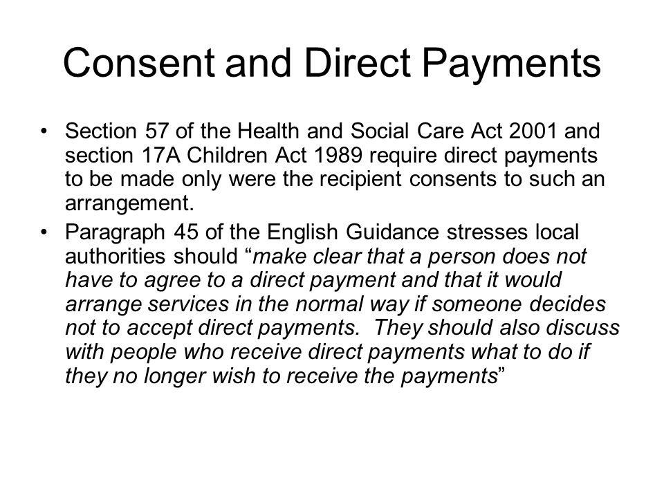Consent and Direct Payments