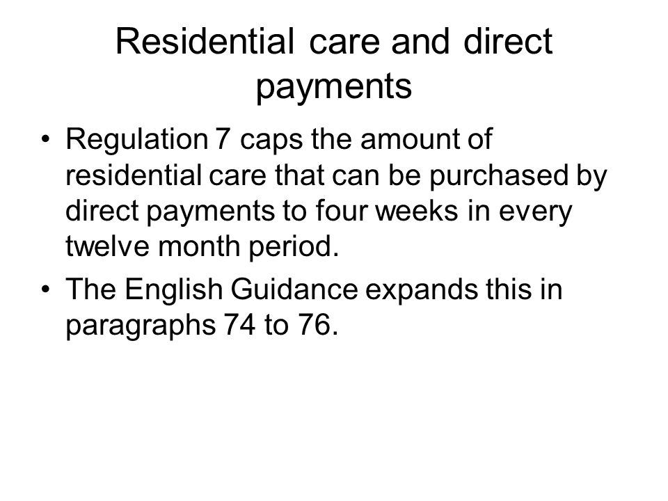 Residential care and direct payments