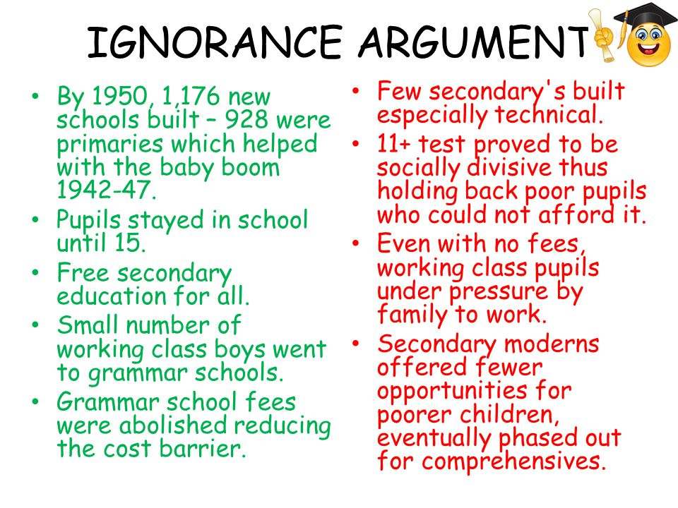IGNORANCE ARGUMENT Few secondary s built especially technical.
