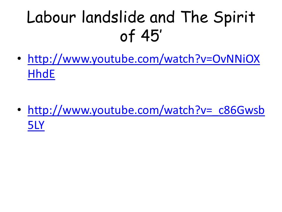 Labour landslide and The Spirit of 45'
