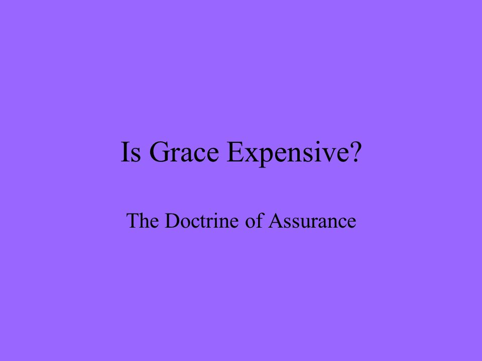 The Doctrine of Assurance