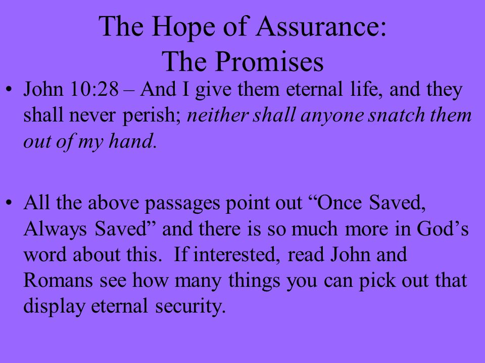 The Hope of Assurance: The Promises