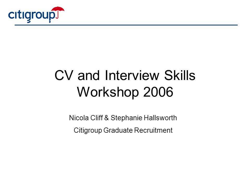 CV and Interview Skills Workshop 2006
