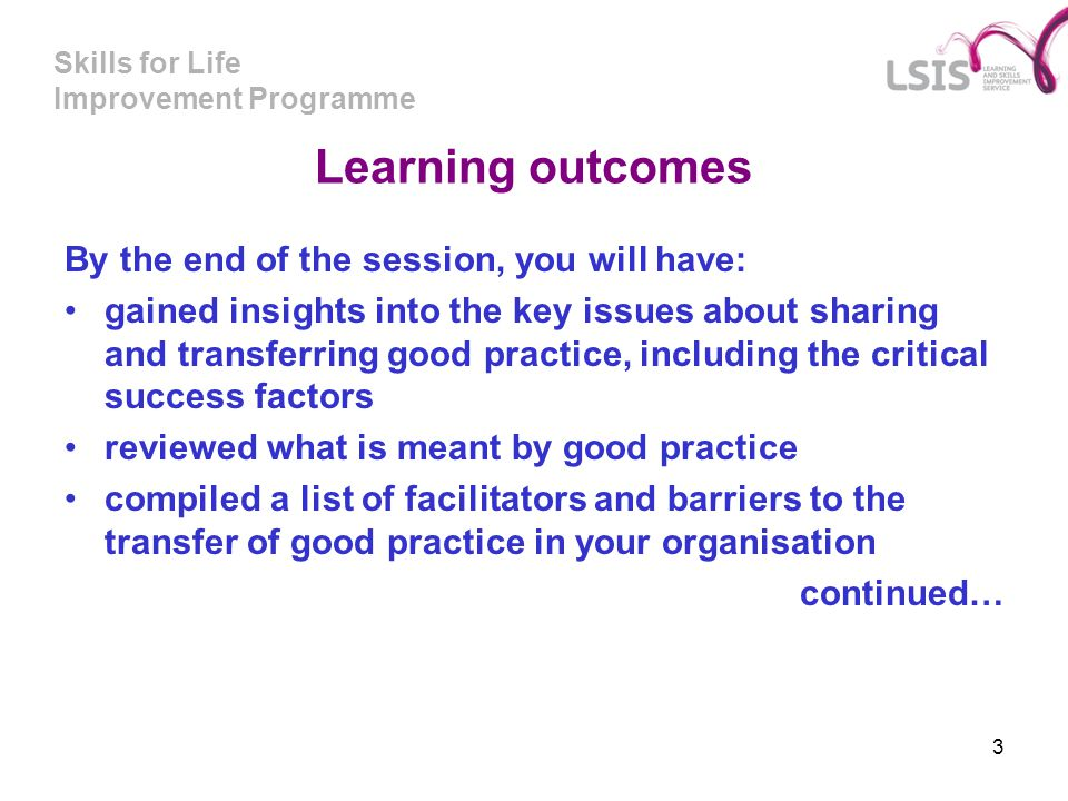 Learning outcomes By the end of the session, you will have: