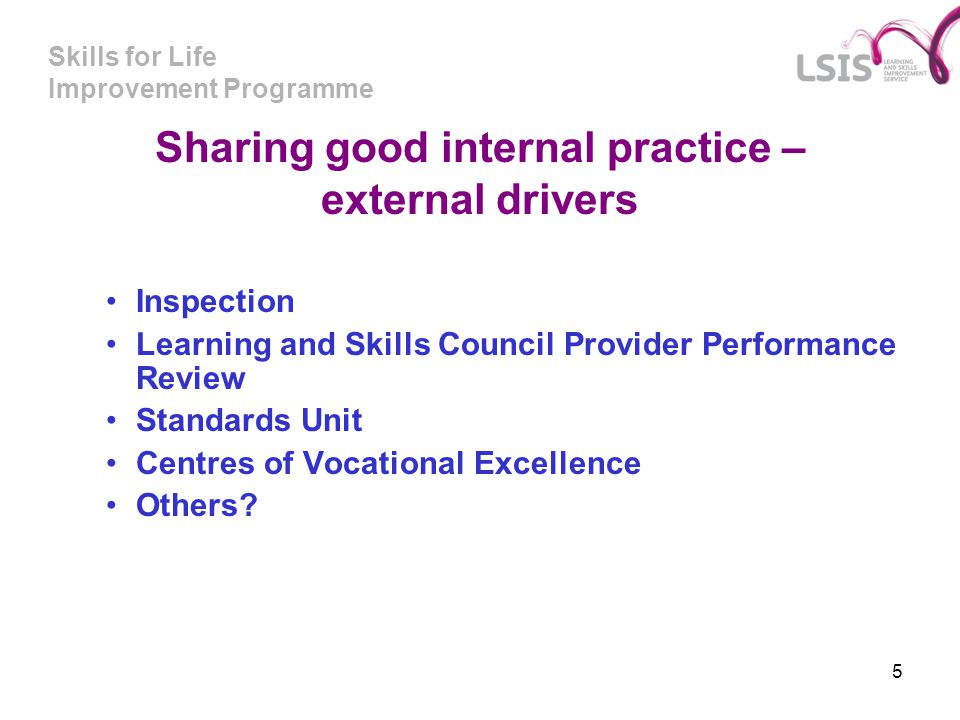 Sharing good internal practice – external drivers