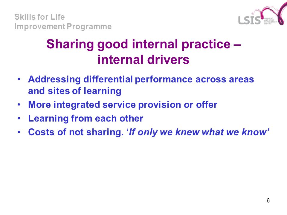 Sharing good internal practice – internal drivers