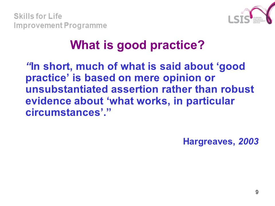 What is good practice