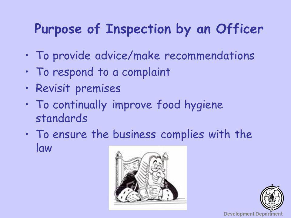 Purpose of Inspection by an Officer