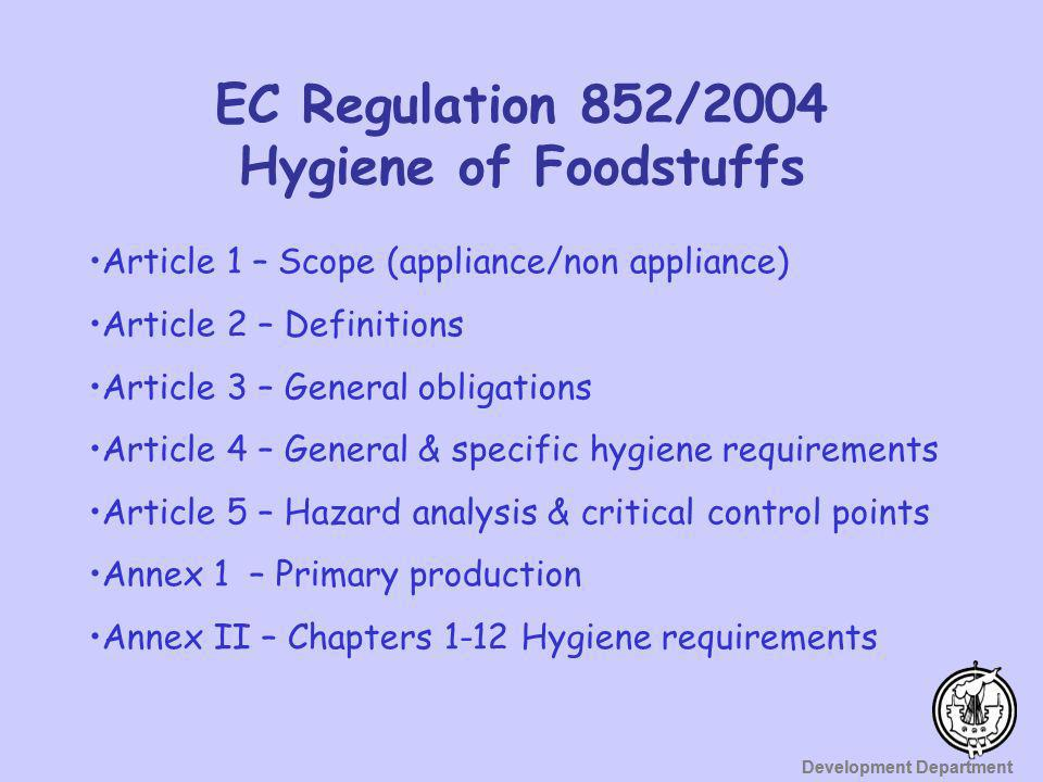EC Regulation 852/2004 Hygiene of Foodstuffs