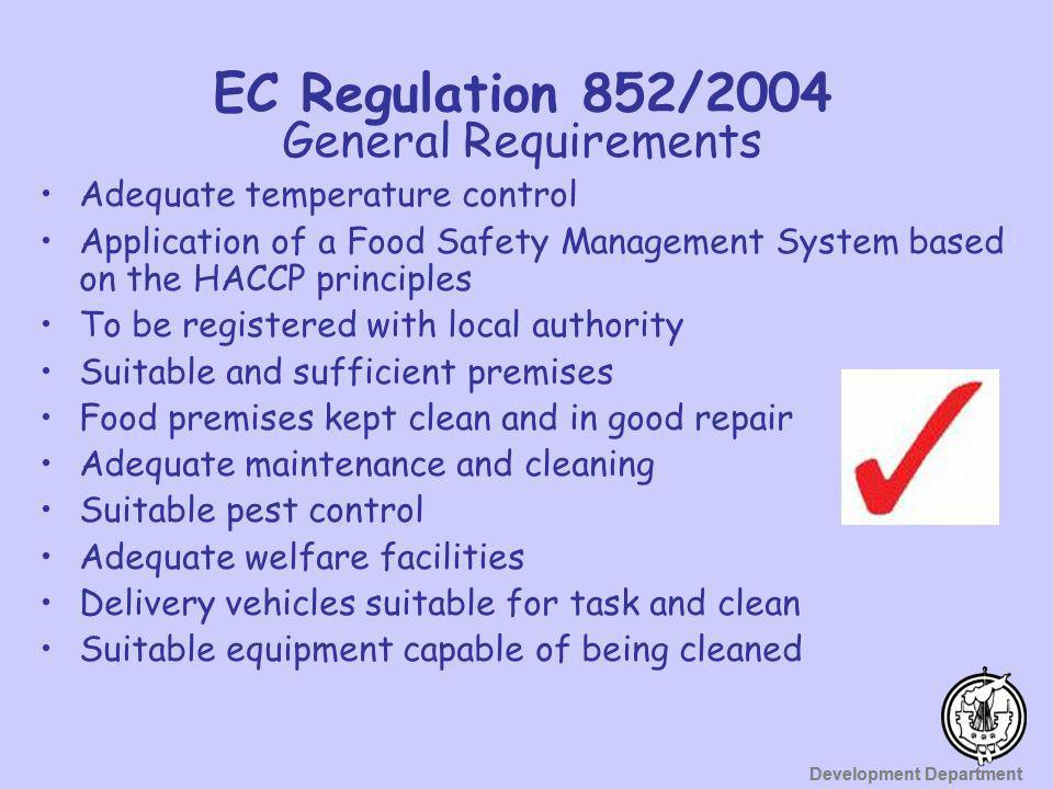EC Regulation 852/2004 General Requirements