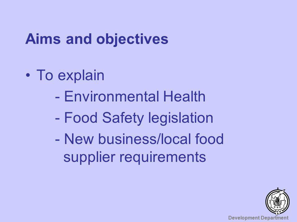 Aims and objectives To explain. - Environmental Health.