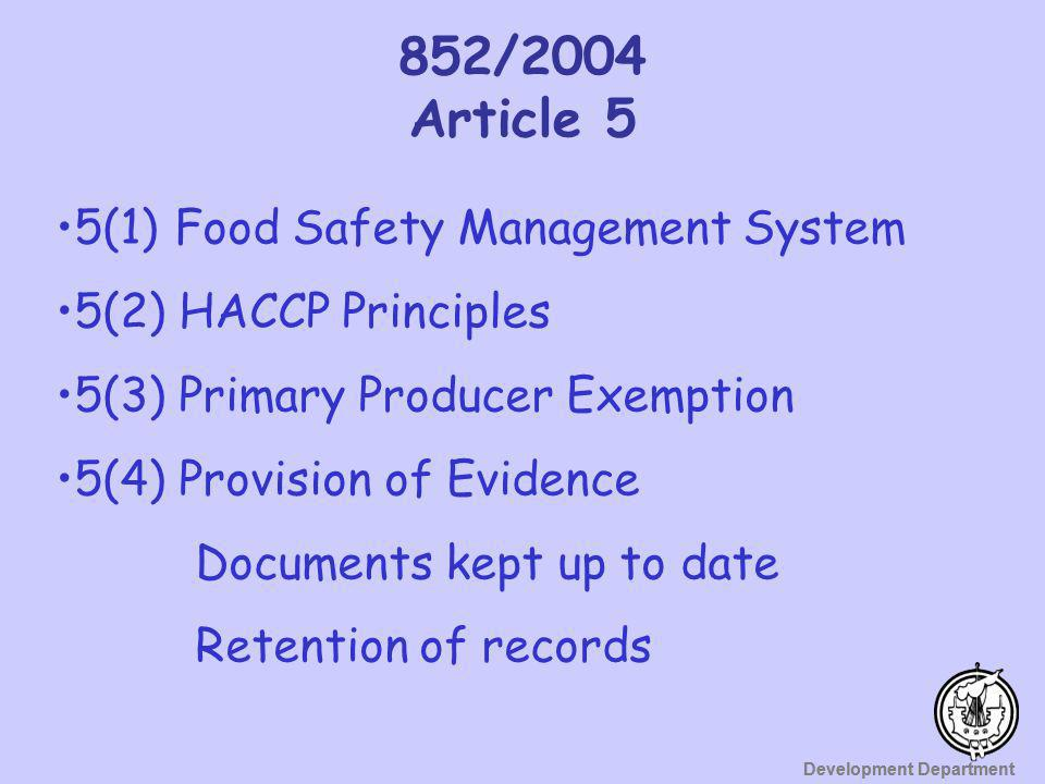852/2004 Article 5 5(1) Food Safety Management System