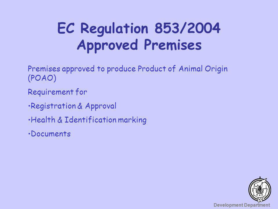 EC Regulation 853/2004 Approved Premises
