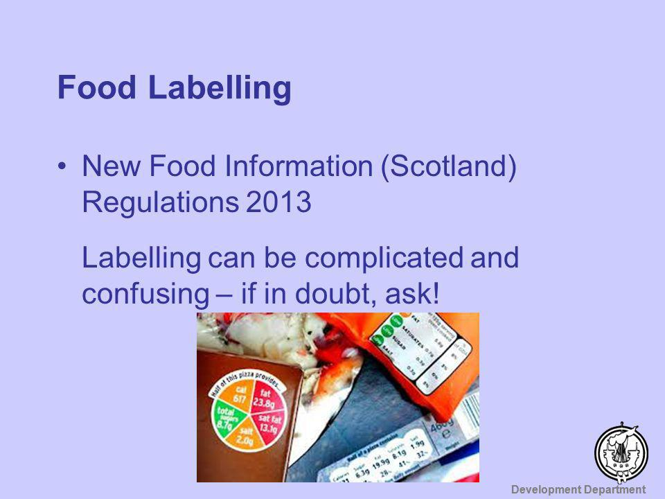 Food Labelling New Food Information (Scotland) Regulations 2013